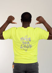 "Safety Green ""Made You Look"" Tshirt"