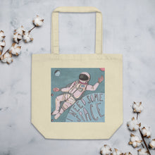 Load image into Gallery viewer, I need some space tote bag