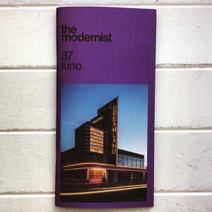 The Modernist - Issue 37 'Kino'