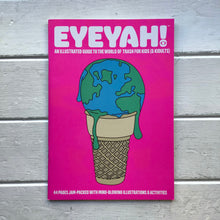 "Load image into Gallery viewer, Eyeyah! - Issue 4 ""Trash"""