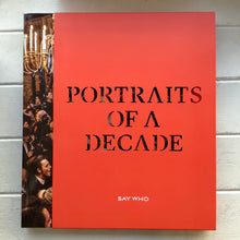 "Load image into Gallery viewer, Say Who - Issue 1 ""Portraits of a Decade"""