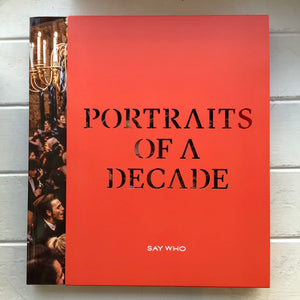 "Say Who - Issue 1 ""Portraits of a Decade"""