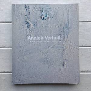 Anniek Verholt - Contemporary Abstract Paintings
