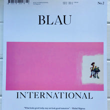 Load image into Gallery viewer, Blau International - Issue 2