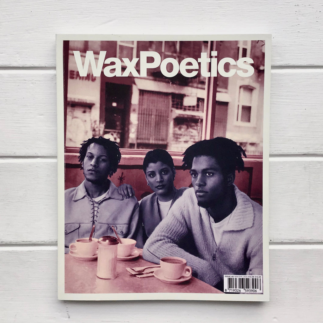 Wax Poetics - Issue 68
