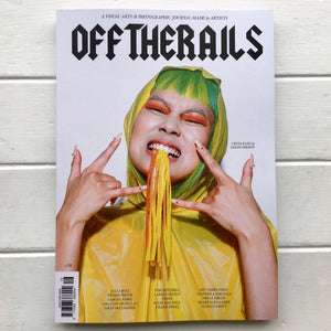 "Off The Rails - Issue 16 ""Come as you are"""
