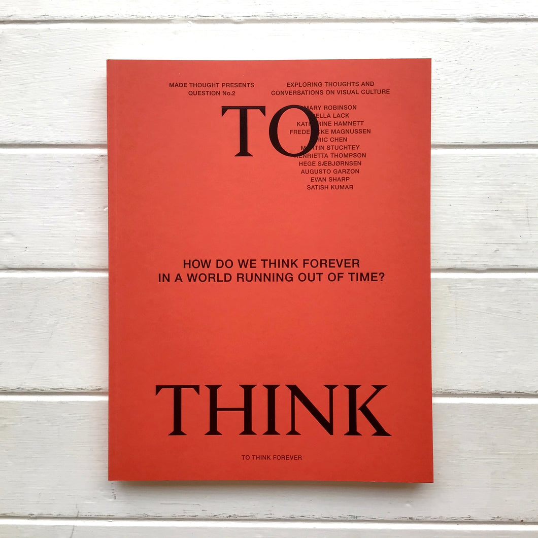 To Think - Issue 2