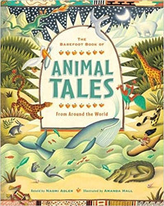 Animal Tales: From Around the World