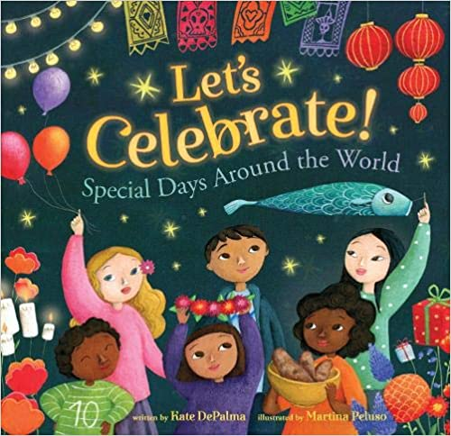 Let's Celebrate:  Special Days Around the World