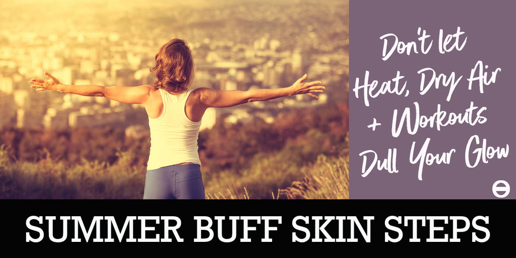 Women exercising and talking about having glowing buff summer skin