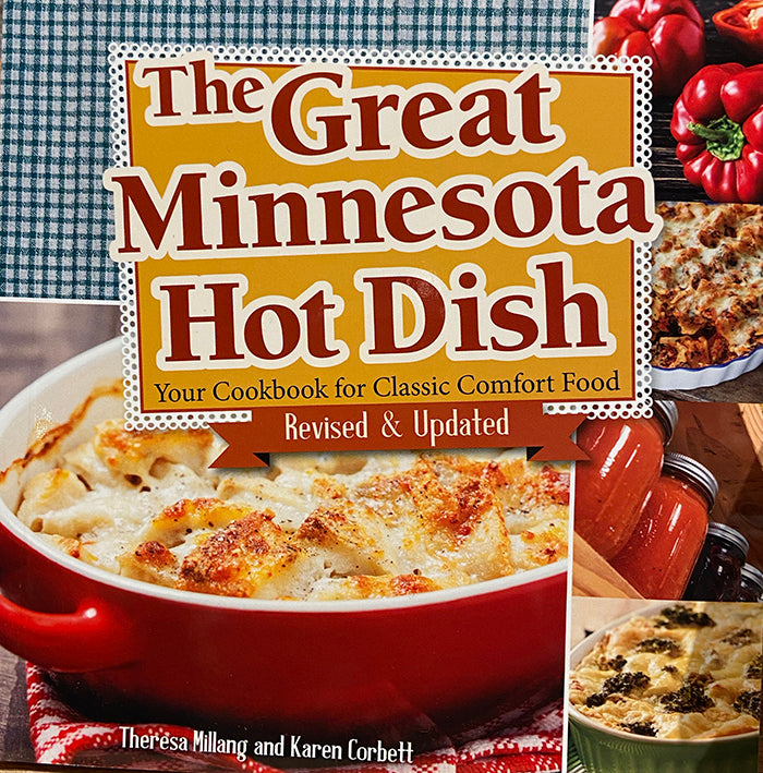 The Great Minnesota Hot Dish Cookbook