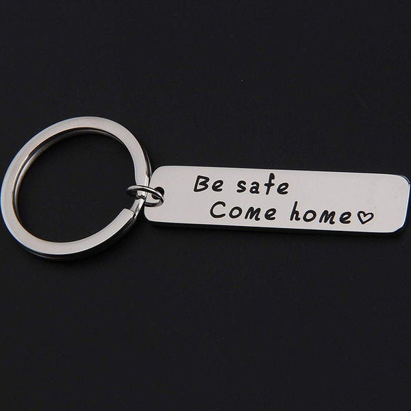 Firefighter Be Safe Come Home Keychain Firemom Firewife Fireman