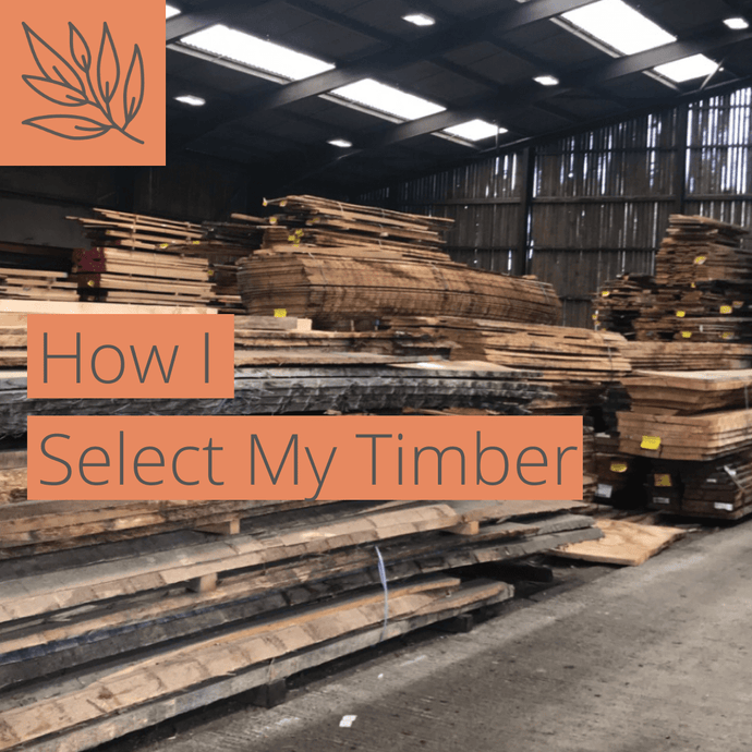 How I Select My Timber.