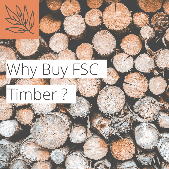 Why buy FSC timber?