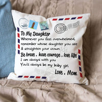 Mom To Daughter - Straighten Your Crown - Pillow Case