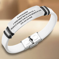To Our Daughter - Believe in Yourself - Bracelet