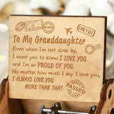 To My Granddaughter - Even When I'm Not Close By - Engraved Music Box