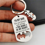 To My Dad - You Are My Hero - Sweet Keychain