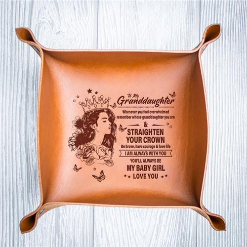 To My Granddaughter - Straighten Your Crown - Leather Valet Tray