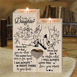 Mum To Daughter - I Will Always Love You - Candle Holder