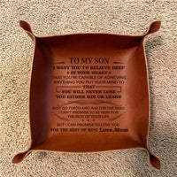 Mom To Son - Never Lose - Leather Valet Tray