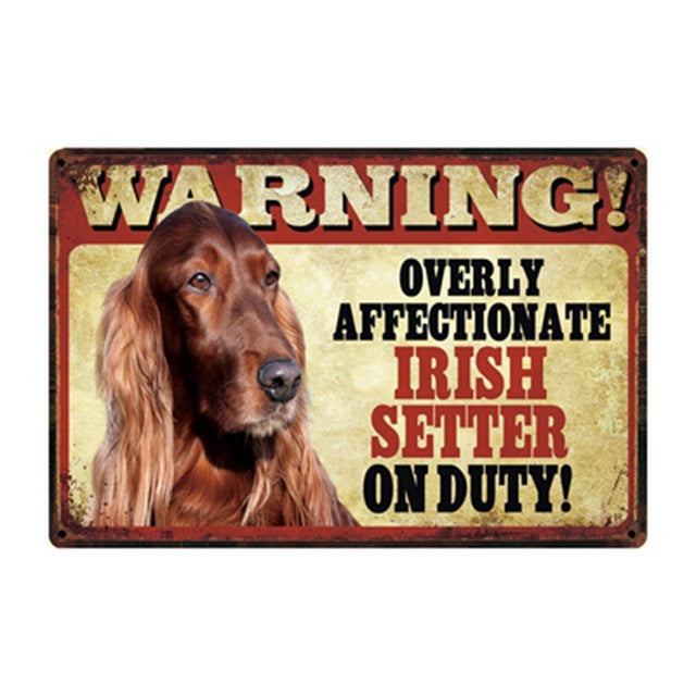 Warning: Affectionate Dog on Duty Metal Signs 20x30 cm, Funny, Merchandise, Signs, Warning, Merchandise, HappyDog, dogs