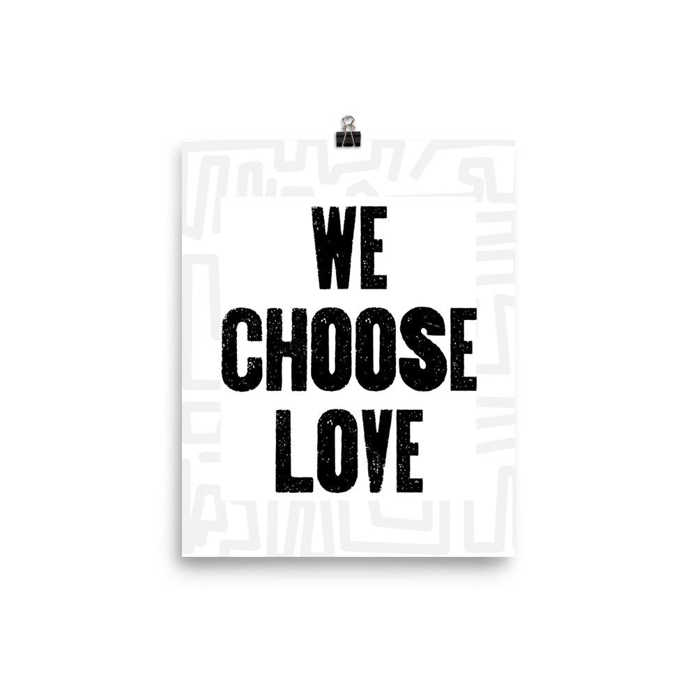 We Choose Love Poster