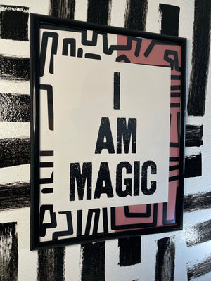 I Am Magic Poster