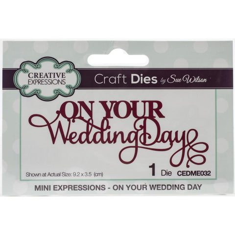 Mini expressions - On your wedding day
