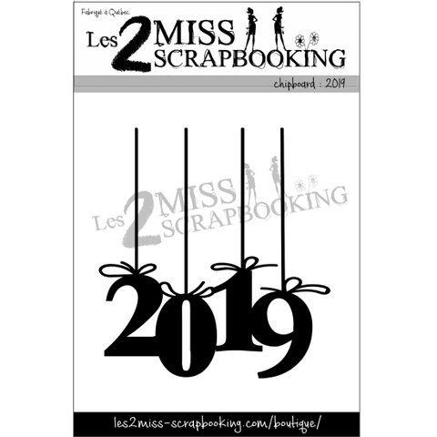 2019 chipboard Les 2 miss scrpbooking