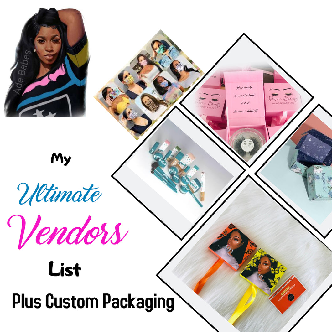 MY ULTIMATE VENDORS PLUS CUSTOM PACKAGING LIST (E-MAILED INSTANTLY)