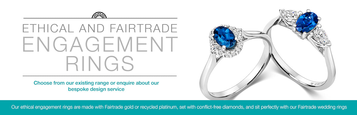 Ethical and Fairtrade engagement rings
