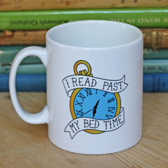 Mug - Vintage Pocket Watch - I Read Past My Bedtime