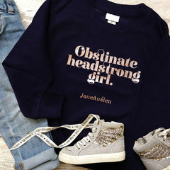 Sweatshirt Top - Obstinate Headstrong Girl - Jane Austen - Kids