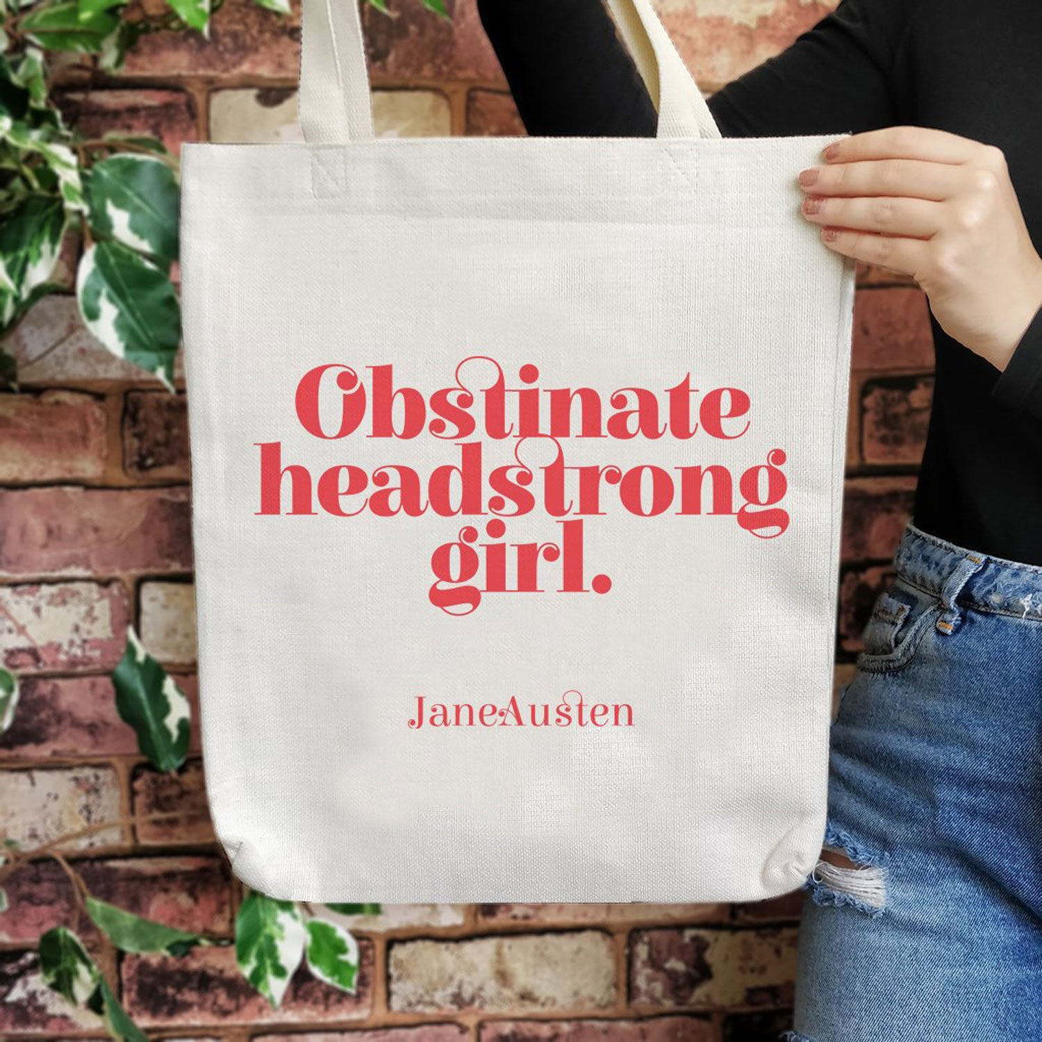 Tote Bag - Obstinate Headstrong Girl - Jane Austen