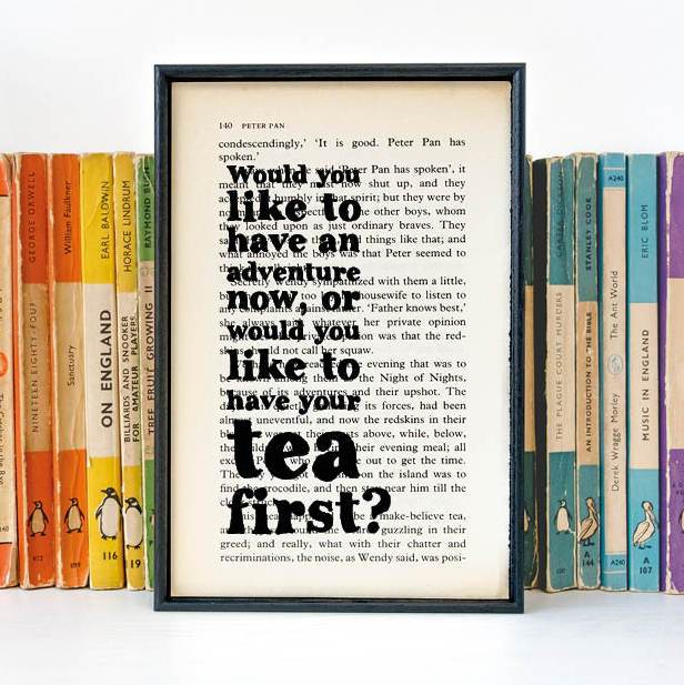 Book Print - Would You Like To Have An Adventure Now - Peter Pan - J. M. Barrie