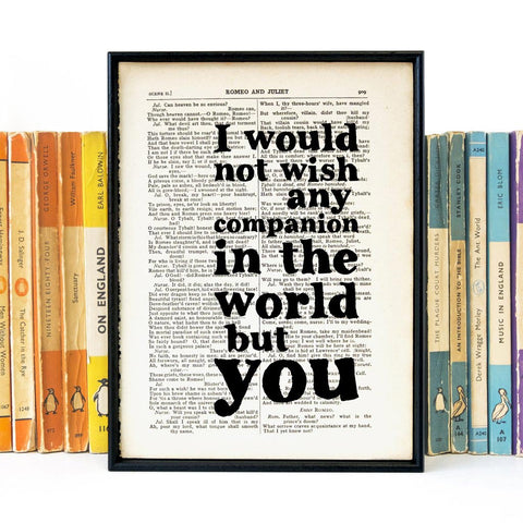 Book Print - I Would Not Wish Any Companion ... But You - Shakespeare-Print / Poster-Book Lover Gifts