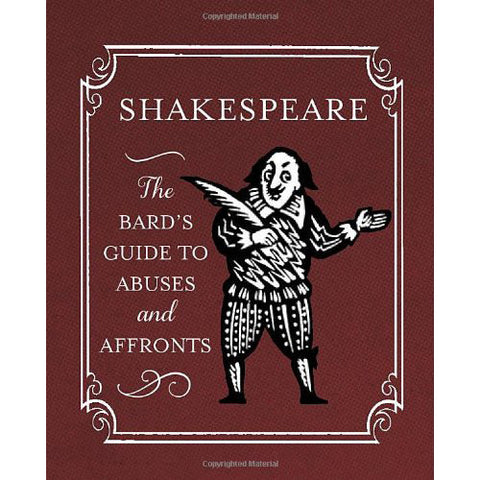 Shakespeare: the Bard's Guide to Abuses and Affronts-Book-Book Lover Gifts
