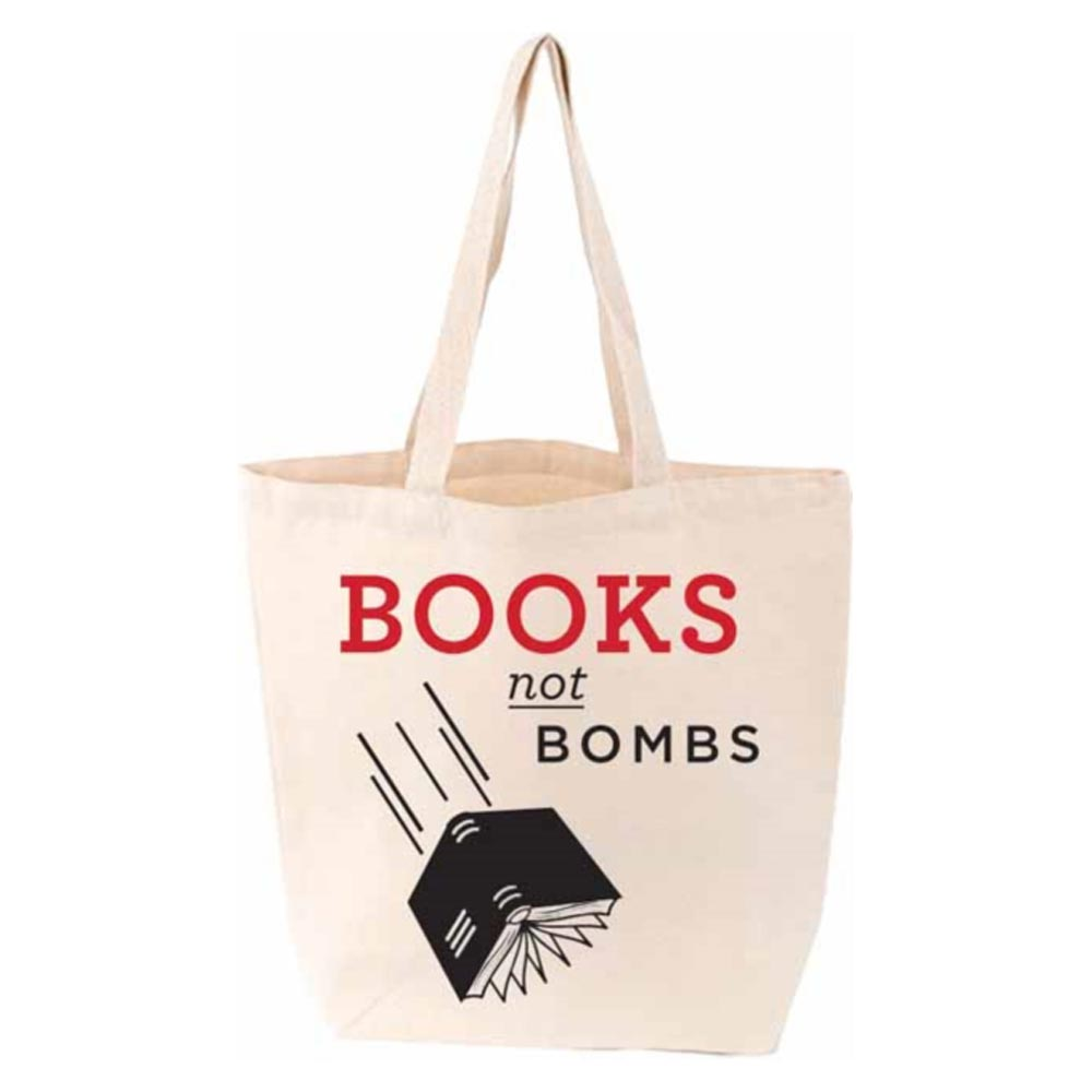 Bag / Tote - Books Not Bombs-Bag-Book Lover Gifts