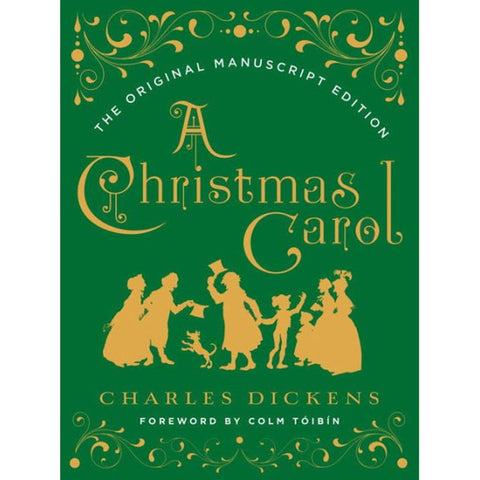 A Christmas Carol - Original Manuscript Edition - Dickens