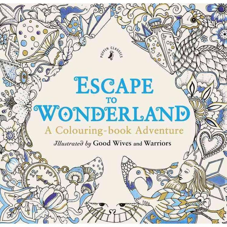 Escape to Wonderland: A Colouring Book Adventure-Book-Book Lover Gifts