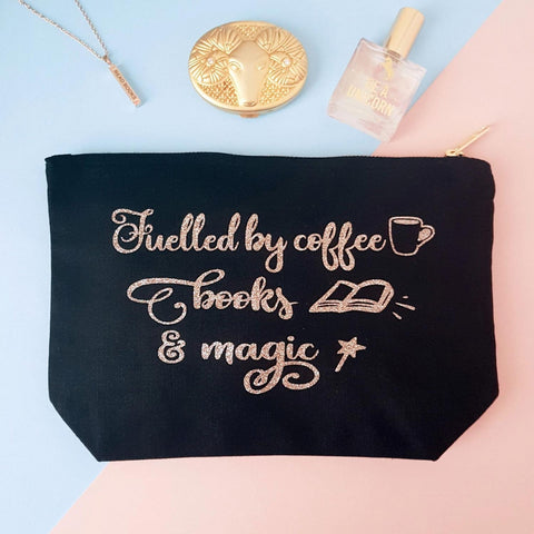 Make-Up Bag / Case - Fuelled by Coffee / Tea, Books and Magic-Bag-Book Lover Gifts