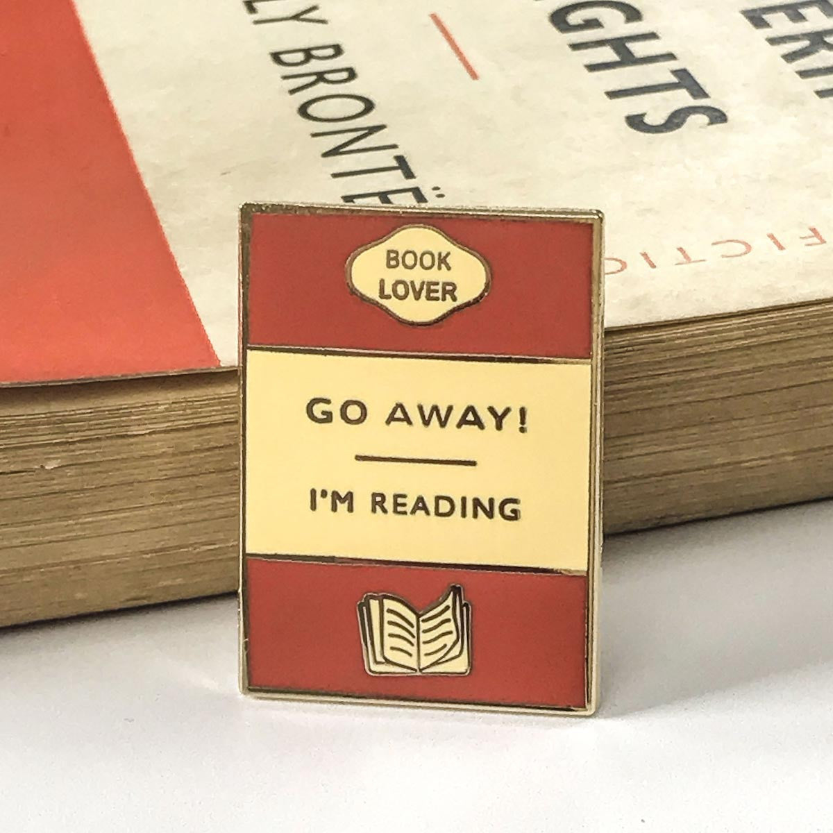 Enamel Pin - Book brooch - Go Away I'm Reading