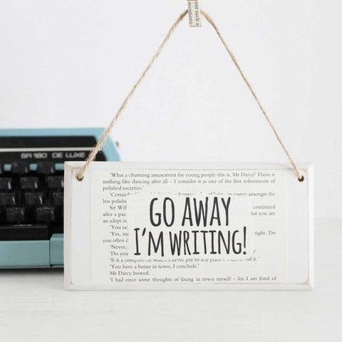 Door Sign - Go Away I'm Writing