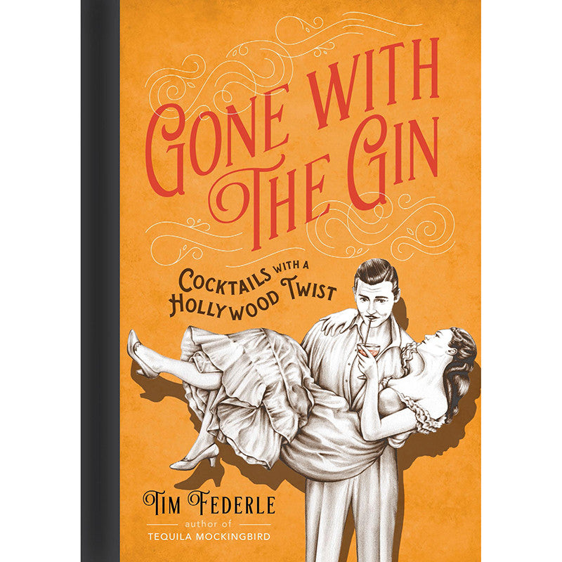 Gone with the Gin : Cocktails with a Hollywood Twist-Book-Book Lover Gifts
