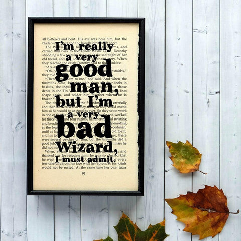 Book Print - Good Man, Bad Wizard - Wizard of Oz-Print / Poster-Book Lover Gifts