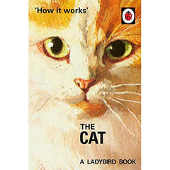 How it Works: The Cat - Ladybird Book-Book-Book Lover Gifts