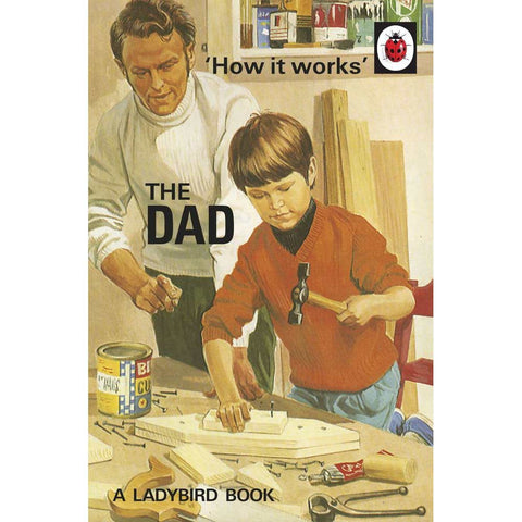 How it Works: The Dad - Ladybird Book