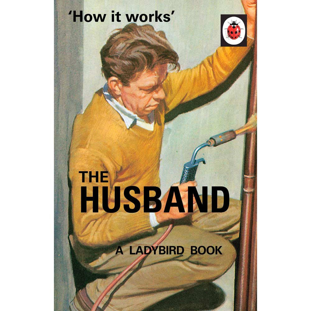 How it Works: The Husband - Ladybird Book