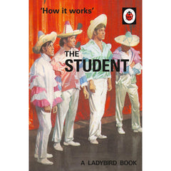 How it Works: The Student - Ladybird Book